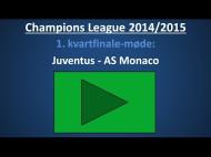 Spilforslag: Juventus – AS Monaco – 1. kvartfinale-kamp